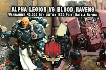 Alpha Legion vs Blood Ravens Thumbnail