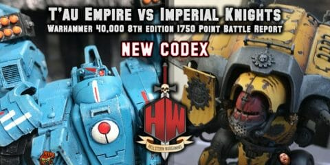 T'au Empire v Imperial Knights Thumbnail