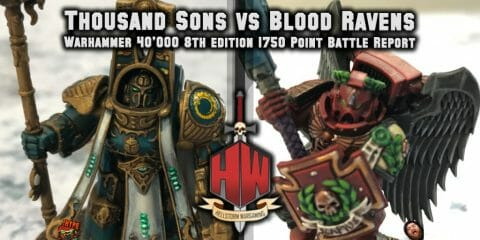 Thousand Sons Vs Blood Ravens