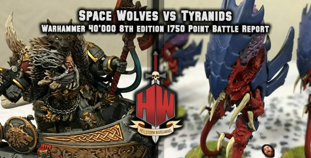 FREE: Space Wolves vs Tyranids 1750 Warhammer 40K 8th Edition Battle