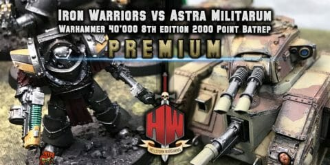 Iron warriors vs Astra militarum